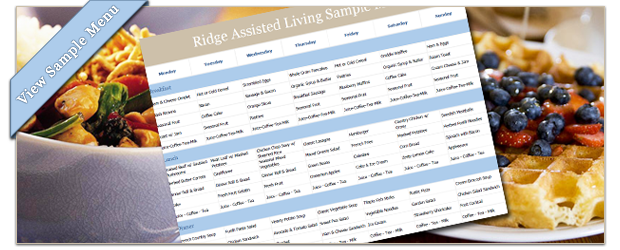 sample menu, ridge assisted living, apple ridge, assisted living, sacramento, Senior Living, senior living communities, Senior Living facilities, assisted living facilities, senior retirement homes, independent living facilities
